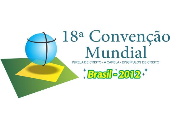 18º Convenção Mundial - Igreja de Cristo - A Capela - Discípulos de Cristo